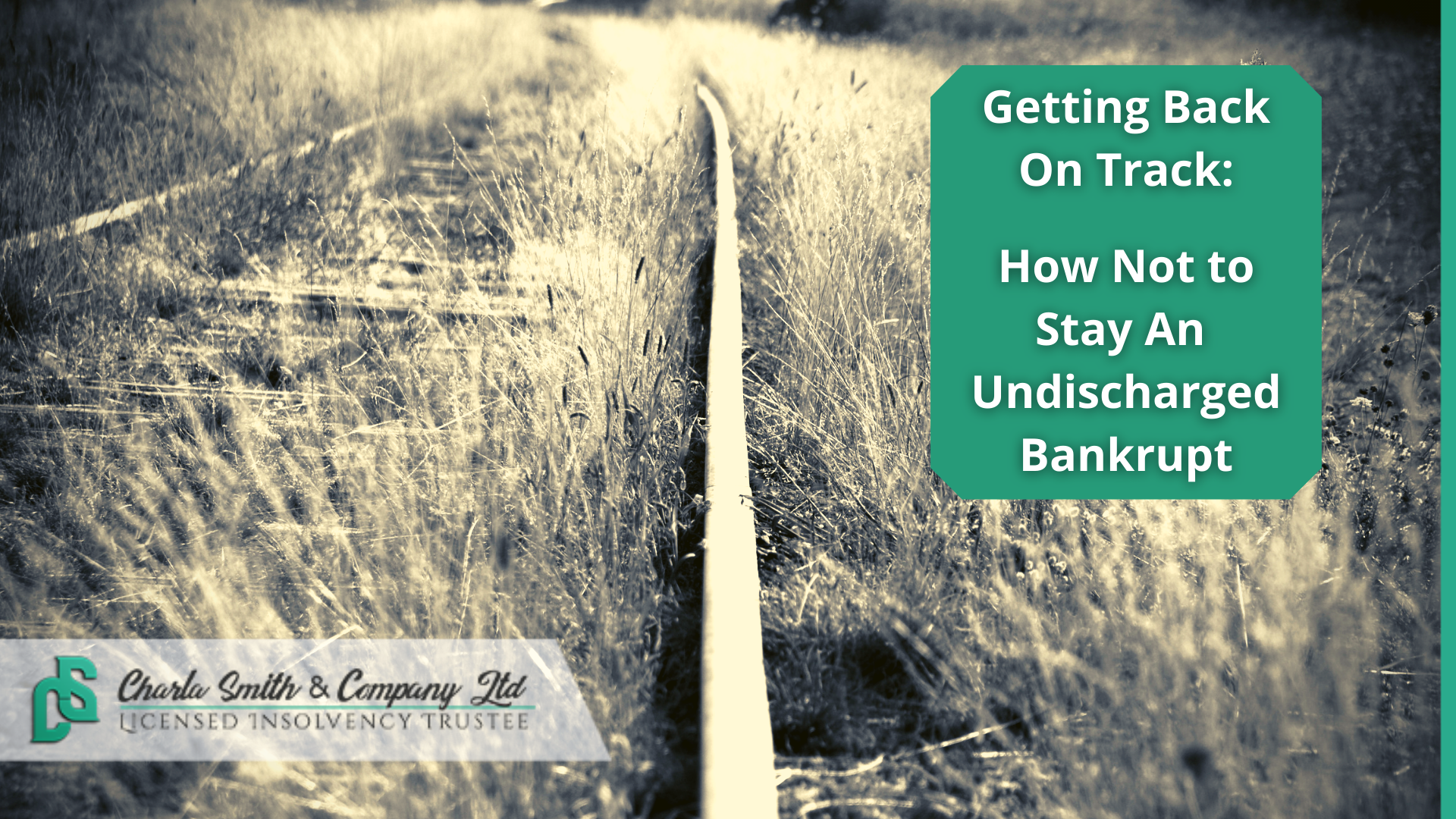 Getting Back On Track: How Not To Stay An Undischarged Bankrupt